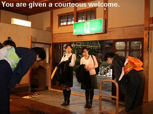 You are given a courteous welcome.